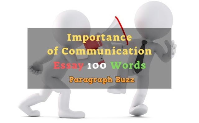 Essay on Importance of Communication in 100 Words