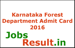 Karnataka Forest Department Admit Card 2016