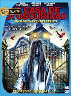 La Casa De La Oscuridad (2016)HD [1080p] Latino [GoogleDrive] SilvestreHD