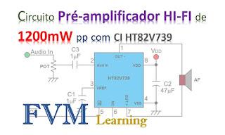 Circuito Pré-amplificador HI-FI de 1200mW pp com CI HT82V739