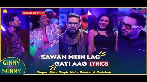 Sawan Mein Lag Gayi Aag Lyrics - GWS 2020