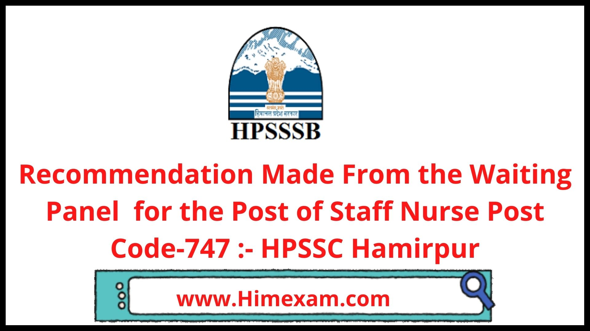 Recommendation Made From the Waiting Panel  for the Post of Staff Nurse Post Code-747 :- HPSSC Hamirpur