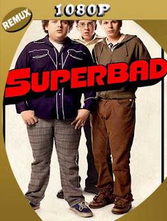 Superbad (2007) HD [1080p Remux] Latino [GoogleDrive] SilvestreHD
