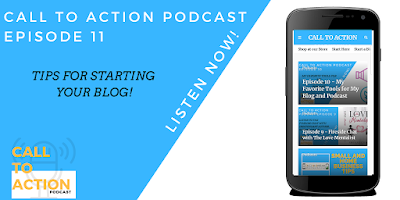 Call to Action Podcast Ep11 Blogging Tips
