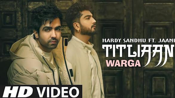 Titliyan Warga Song Lyrics - Hardy Sandhu | Jaani | Avy Sra | New Punjabi Song 2021 Lyrics Planet