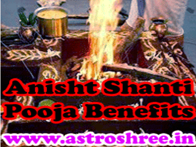 pooja for anisht shanti prayog