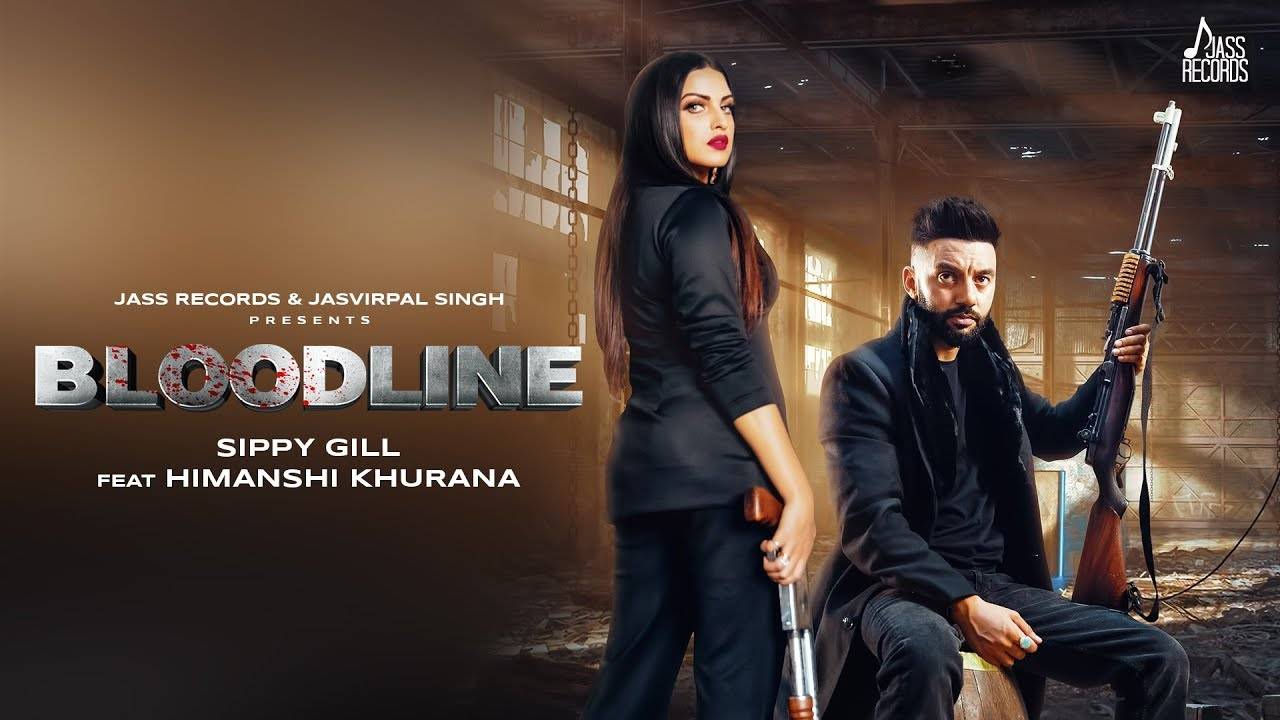 Bloodline Lyrics, Sippy gill