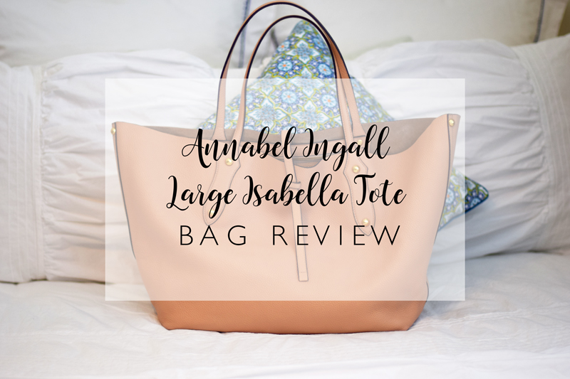 Annabel Ingall Large Isabella Tote Review