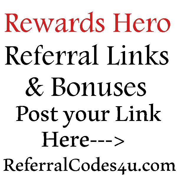 Rewards Hero Sign Up Bonus 2016-2017, Rewards Hero App Refer A Friend, Rewards Hero Reviews