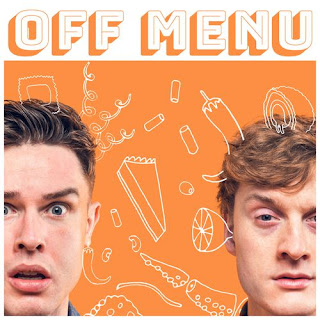 OFF MENU PODCAST WITH ED GAMBLE AND JAMES ACASTER
