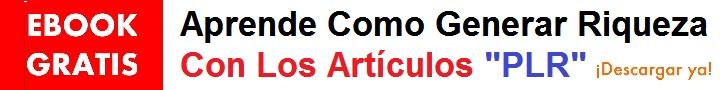 http://loquebuscas.net/pdf/Aprende-Como-Generar-Riqueza-Con-Los-Articulos-PLR.pdf
