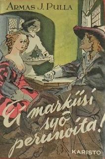 Armas. J. Pulla - Ei markiisi syö perunoita -kirjan kansi