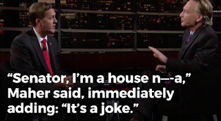 Bill Maher's N-Word Incites Outrage: 'I'm a House N----a'