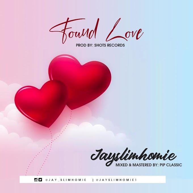 [Music] Jayslimhomie - Found Love (Official Audio)