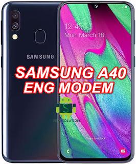 Samsung A40 SM-A405F U2 Eng Modem File-Firmware Download