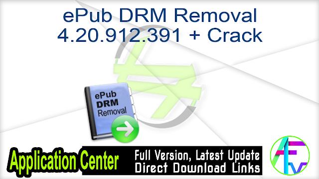 ePub DRM Removal 4.20.912.391 + Crack