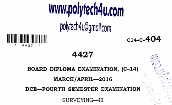 Sbtet Surveying-3 Previous Question Paper c14 March/April 2016