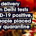 டெல்லியில் ஒரு பீஸ்ஸா டெலிவரி சிறுவன் கொரோனா வைரஸுக்கு சாதகமாக பரிசோதித்ததை அடுத்து 72 பேர் வீடு தனிமைப்படுத்தப்பட்டனர்