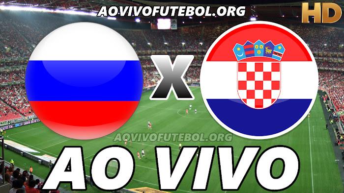 Rússia x Croácia Ao Vivo Online – Copa do Mundo