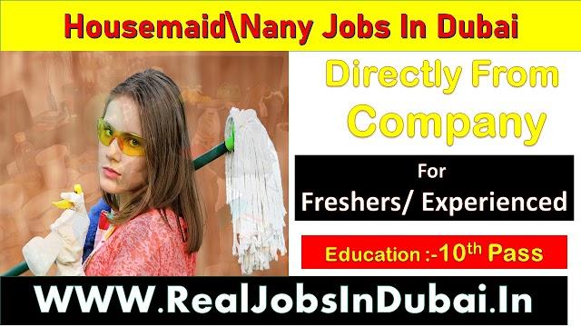Housemaid /Nany Jobs In Dubai 2020