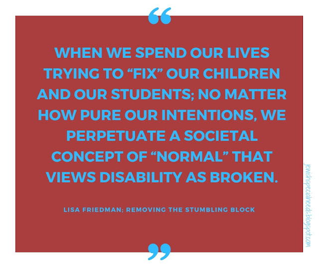 Our children with disabilities are not broken; Removing the Stumbling Block