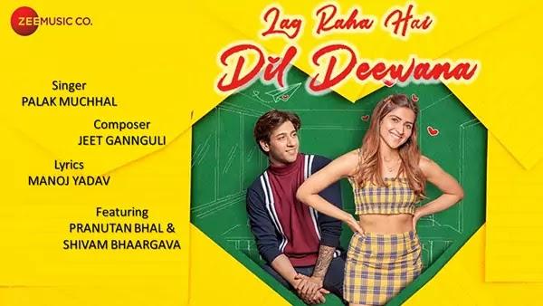 Lag Raha Hai Dil Deewana Lyrics - Palak Muchhal | Jeet Gannguli