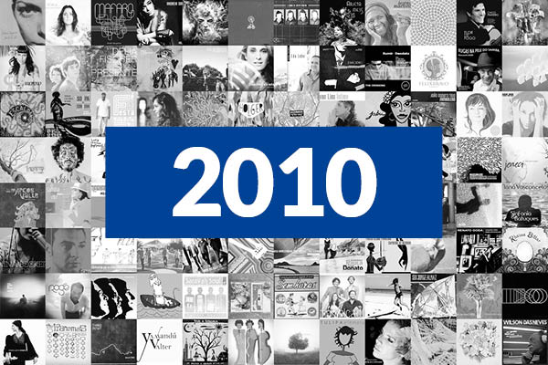 Os 100 Melhores Álbuns da Música Brasileira em 2010