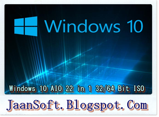 Windows 10 AIO 22 in 1 32/64 Bit ISO Free Download For PC