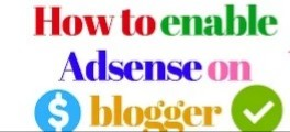 ACTIVATE BLOGSPOT BLOGGER EARNING TAB TO QUALIFY AND SET UP ADSENSE IN A WEEK