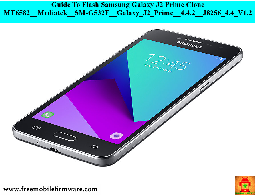 Guide To Flash Samsung Galaxy J2 Prime Clone MT6582__