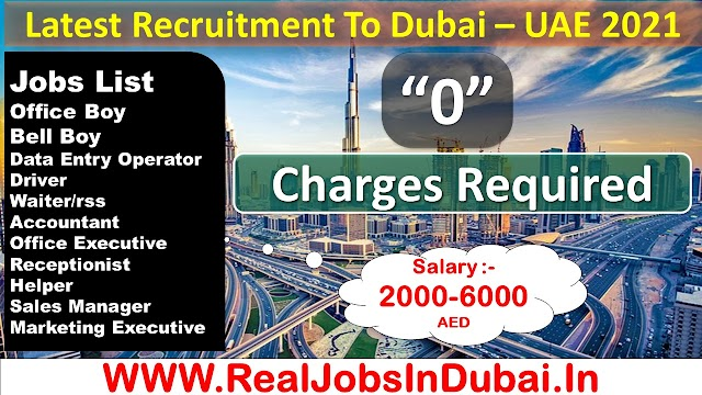 Jobs In Dubai For Indians & Other Nationality - UAE