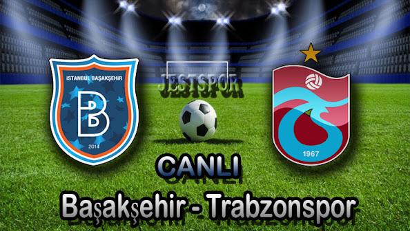 Başakşehir - Trabzonspor Jestspor izle