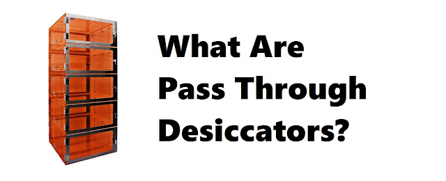 What are Pass Through Desiccators