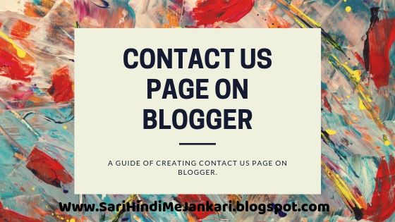 how to create contact us page in blogger hindi,how to create contact us page in blogger,contact us page,contact us,how to create stylish contact us page in blogger,blogger,contact form,contact us page on blogger,contact us form in blogger,how to make contact us page,blogger contact form in a page,how to create about us page,blogger contact us page,about us page