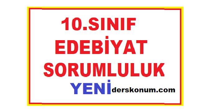 10. Sınıf Türk Dili ve Edebiyatı Sorumluluk Sınav Soruları ve Cevapları
