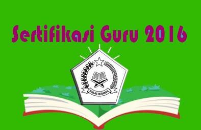 wacana Guru dan Dosen diantaranya menyebutkan bahwa Guru harus mempunyai akta pendi Siap-siap Untuk Sertifikasi Tahun 2016 Untuk Guru Madrasah dan RA