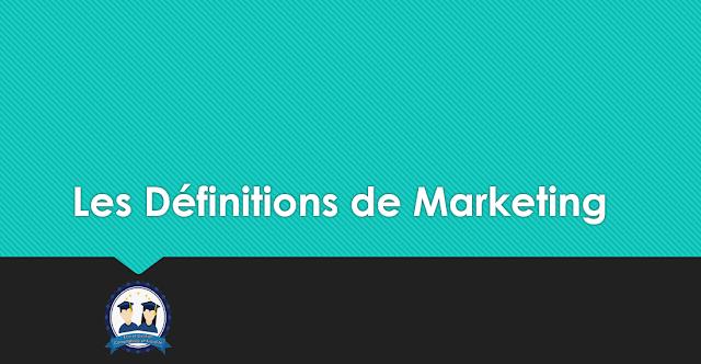 Les Définitions de Marketing