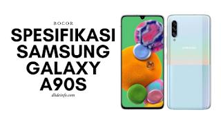 Spesifikasi dan harga Samsung Galaxy A90S