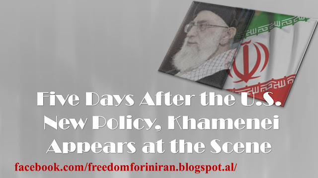 Five Days After the U.S. New Policy, Khamenei Appears at the Scene