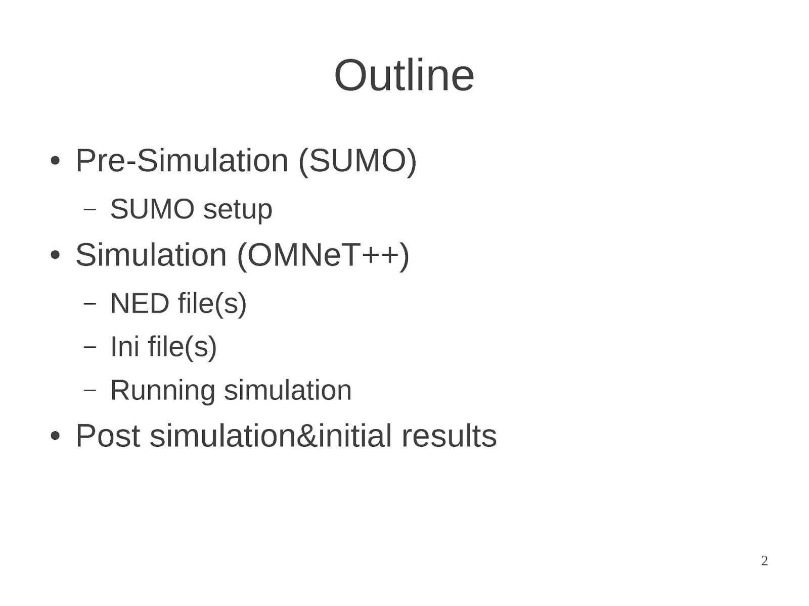 Vehicular Ad-Hoc Networks Simulation Using OMNeT++ and SUMO