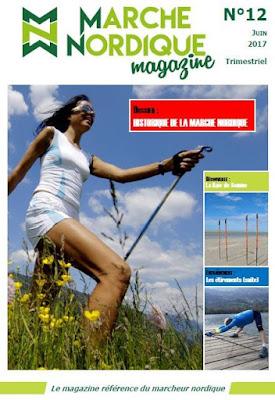 Couverture de Marche Nordique Magazine no 12 Juin 2017