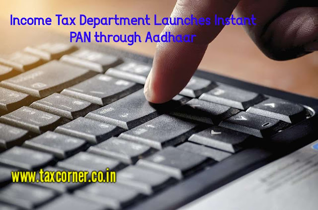 it-dept-launches-instant-pan-through-aadhaar