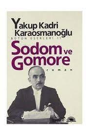 Sodom ve Gomore - Yakup Kadri Karaosmanoğlu - Kitap Yorumu
