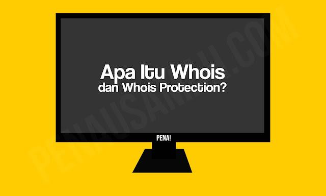 Apa Itu Whois dan Whois Protection
