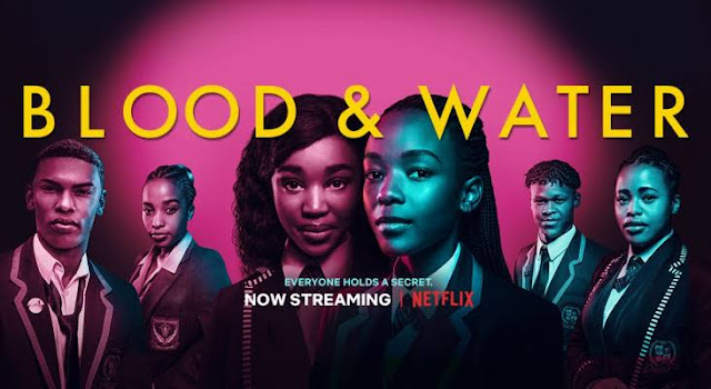 Blood and Water is a South African Netflix Original