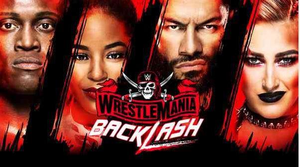 Watch WWE WrestleMania Backlash 2021 PPV 5/16/2021