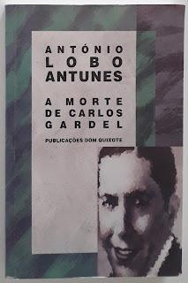 A Morte de Carlos Gardel, de António Lobo Antunes
