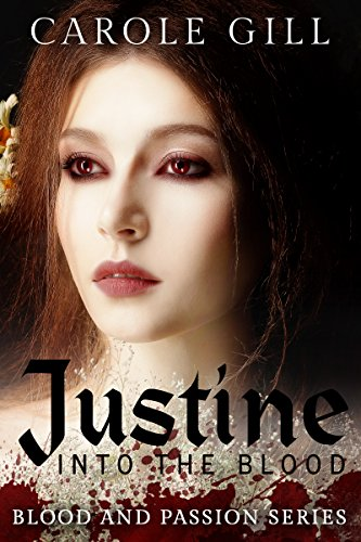 JUSTINE: INTO THE BLOOD