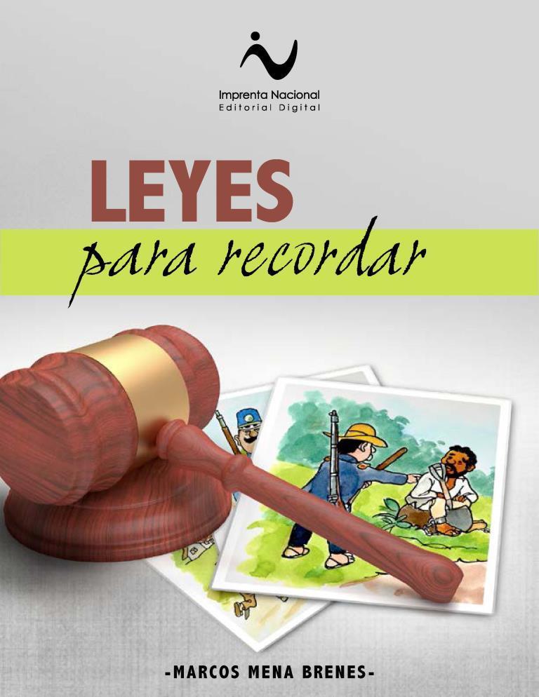 Leyes para recordar – Marcos Mena Brenes [Imprenta Nacional]