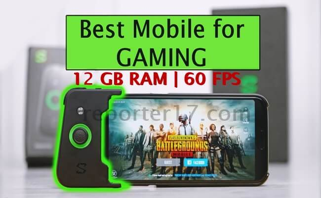 Best mobile for gaming 2019